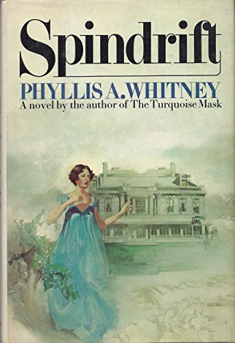 Spindrift: Phyllis A. Whitney