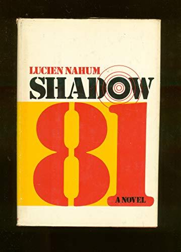 9780385084673: Shadow 81