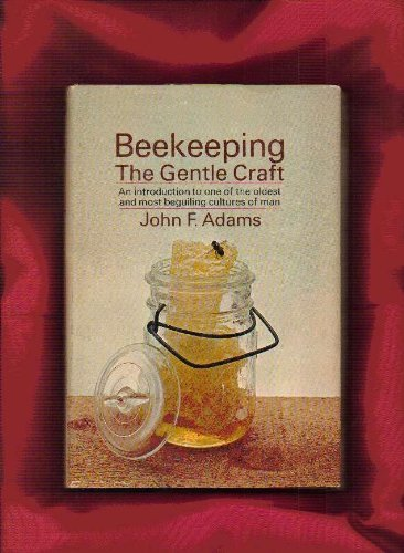 9780385084970: Beekeeping: The Gentle Craft