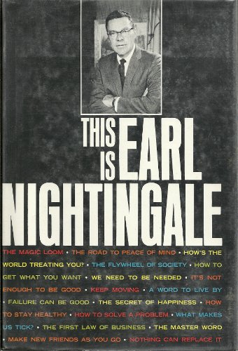 This is Earl Nightingale (9780385085014) by Earl Nightingale