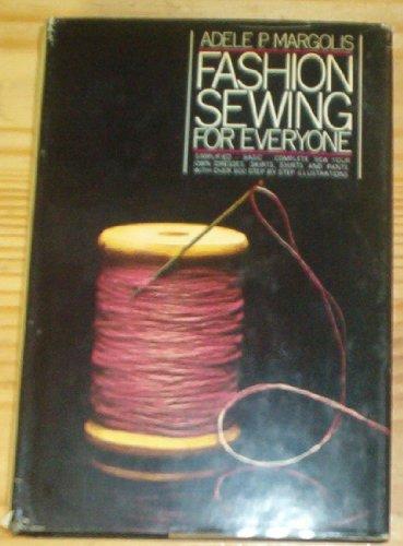 Fashion Sewing For Everyone: Adele P. Margolis