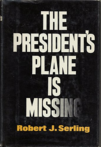 9780385085618: The President's Plane Is Missing