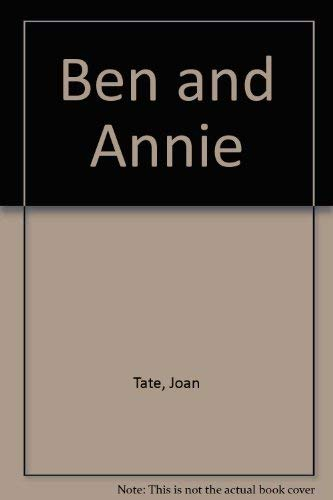 BEN AND ANNIE: Tate, Joan