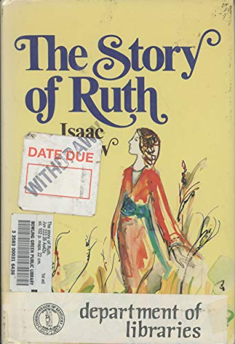 The Story of Ruth: Asimov, Isaac