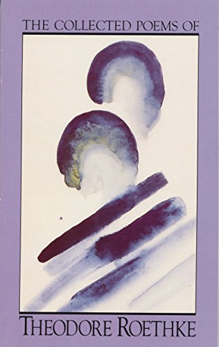 9780385086011: The Collected Poems of Theodore Roethke (A Doubleday Anchor book)