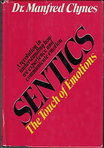 9780385086059: Title: Sentics The touch of emotions