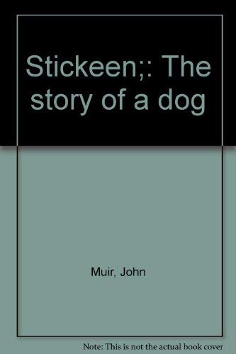9780385086240: Stickeen;: The story of a dog