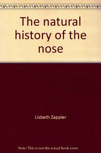 The Natural History of the Nose