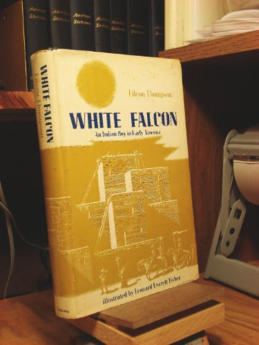 9780385086424: White Falcon: An Indian boy in early America
