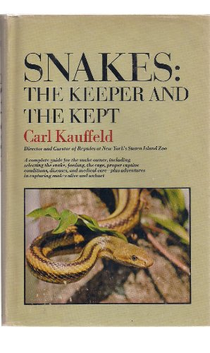 9780385086523: Snakes: The Keeper and the Kept