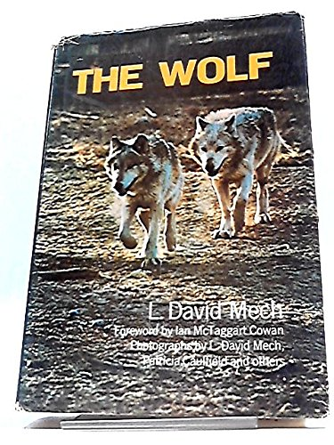 The Wolf: The Ecology and Behavior of: L. David Mech