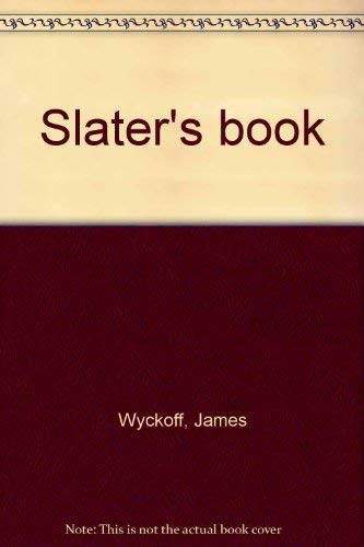 Slater's Book: Wyckoff, James, Illustrated
