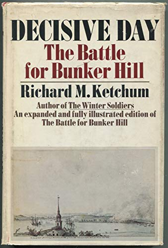 9780385086905: Decisive day;: The battle for Bunker Hill