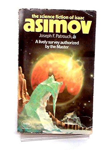 9780385086967: The science fiction of Isaac Asimov