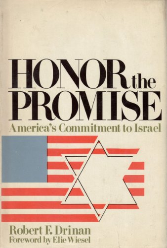 Honor the Promise: America's Commitment to Israel