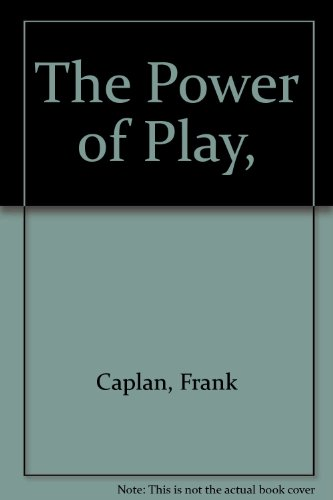 9780385087148: The Power of Play,