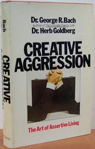 9780385087469: Creative Aggression