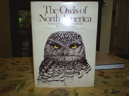 The Owls of North America (North of: Allan W. Eckert