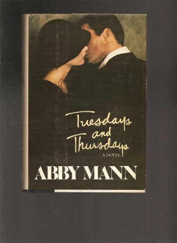 Tuesdays and Thursdays: Mann, Abby