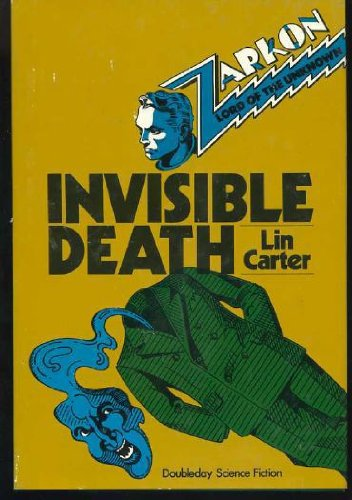 Zarkon, Lord of the Unknown in Invisible Death A Case From the Files of Omega: Carter, Lin