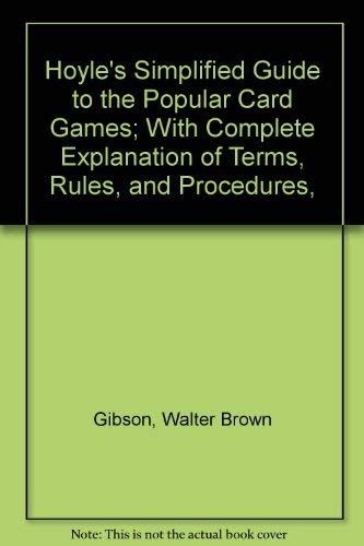 Hoyle's Simplified Guide to the Popular Card: Walter B. Gibson