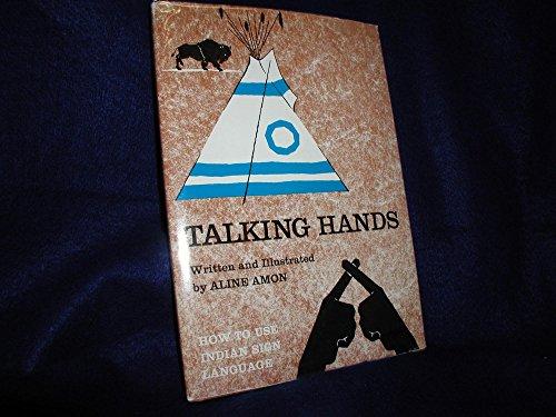 Talking Hands: Indian Sign Language: Amon, Aline