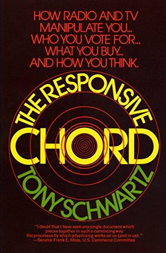 The Responsive Chord: Tony Schwartz, Tony