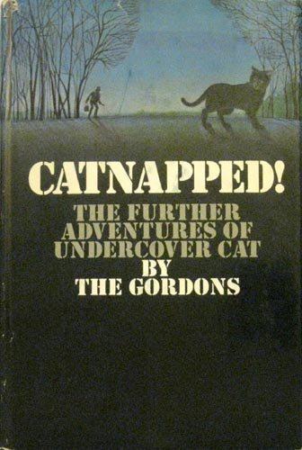 9780385089012: Catnapped!: The Further Adventures of Undercover Cat