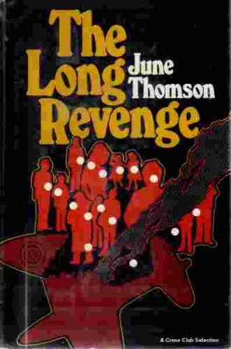 The Long Revenge: Thomson, June