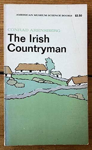 The Irish Countryman: Conrad M. Arensberg