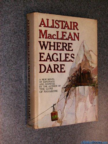 9780385090834: Where Eagles Dare