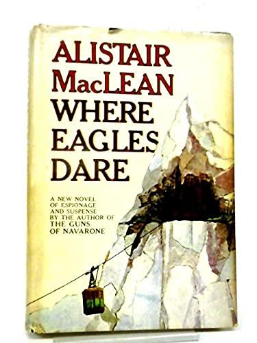 Where Eagles Dare: MacLean, Alistair