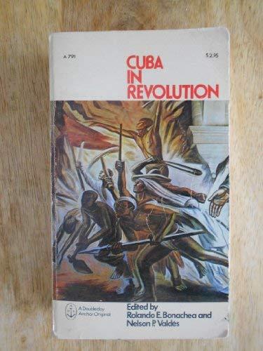 Cuba in Revolution: Bonachea, Rolando E., Comp.