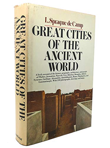 Great Cities of the Ancient World: Decamp, L. Sprague