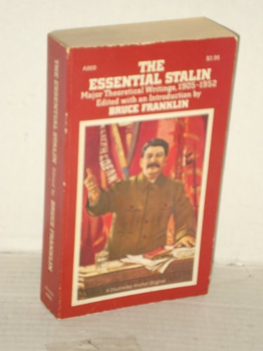 9780385091923: The essential Stalin;: Major theoretical writings, 1905-52