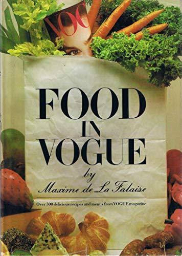 Food in Vogue: Maxime De La