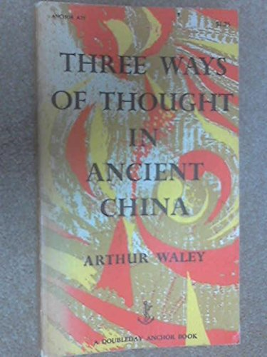9780385092807: Three Ways of Thought in Ancient China