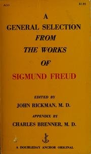 A General Selection from the Works of: Freud, Sigmund
