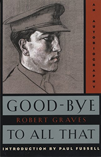9780385093309: Good-Bye to All That: An Autobiography (Anchor Books)