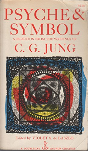 Psyche & Symbol: A Selection From The: Jung, C. G.