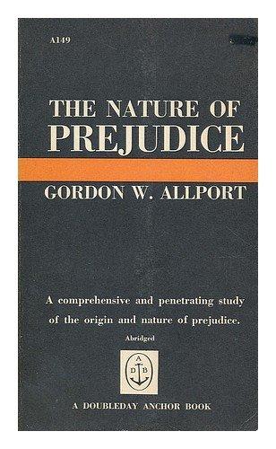 9780385093743: The nature of prejudice / Gordon W. Allport