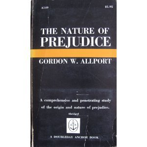 9780385093743: The Nature of Prejudice