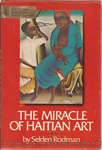 9780385093781: The miracle of Haitian art