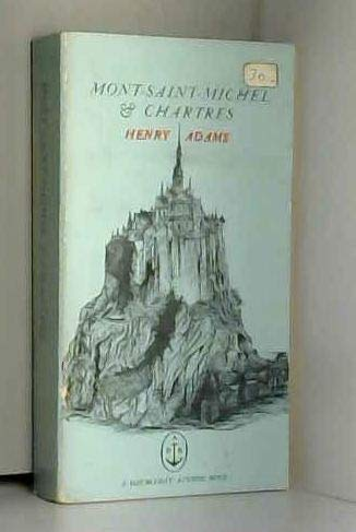 9780385093941: Mont-Saint-Michel and Chartres