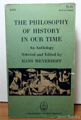 The Philosophy of History in Our Time: Hans Meyerhoff