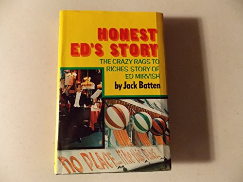 Honest Ed's story: The crazy rags to: Batten, Jack