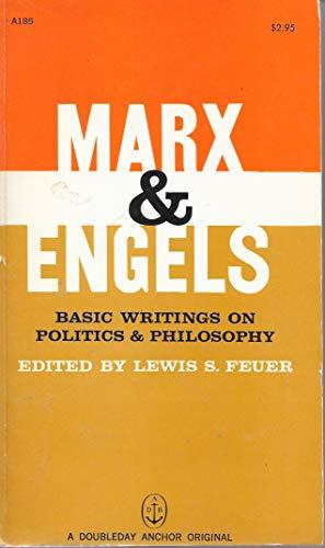 9780385094207: Marx & Engels: Basic Writings on Politics and Philosophy