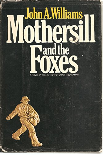9780385094542: Mothersill and the foxes,