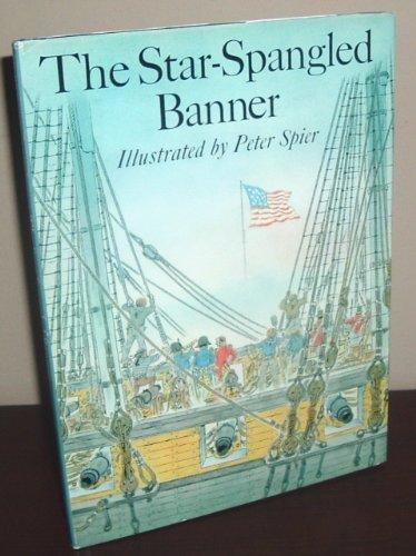 Star-Spangled Banner: Spier, Peter (Illustrator)