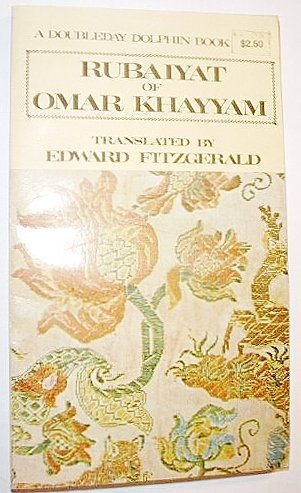 Rubaiyat of Omar Khayyam: Khayyam, Omar; Fitzgerald,